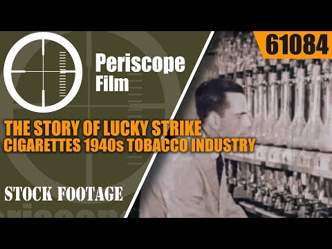 THE STORY OF LUCKY STRIKE CIGARETTES   1940s TOBACCO INDUSTRY  61084