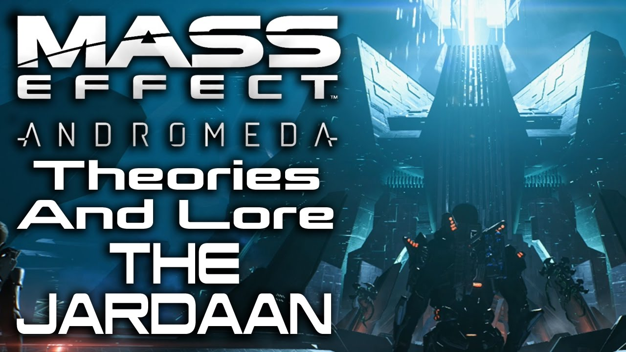 Mass Effect: Andromeda Theories And Lore - The Jardaan - YouTube