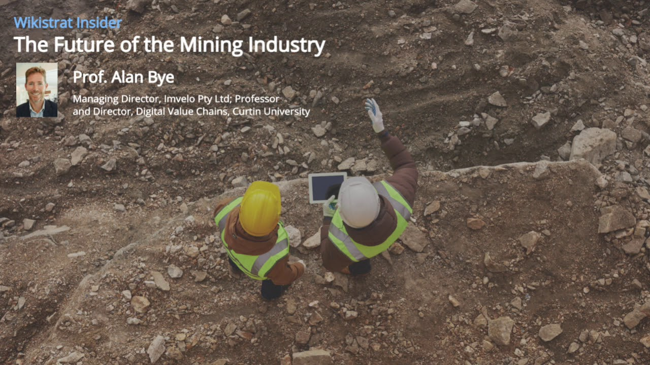 The Future of the Mining Industry – Prof. Alan Bye