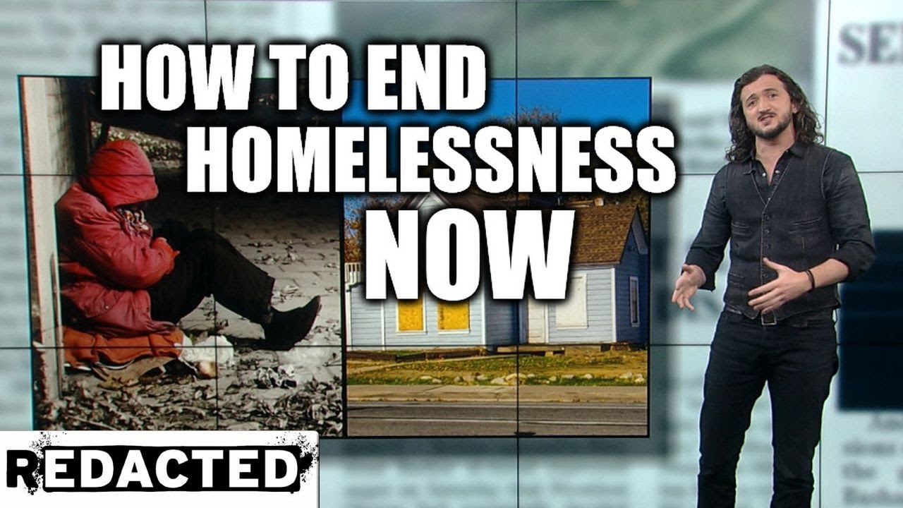 ~325~ How To End Homelessness Now