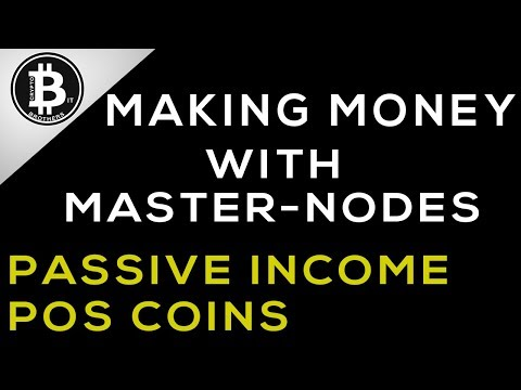Where To Start With Master-Nodes and Proof of Stake Coins / Tokens