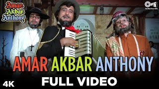 Amar Akbar Anthony Full Video - Amar Akbar Anthony | Kishore Kumar |Amitabh Bachchan, Vinod, Rishi