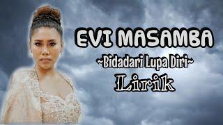 Download Mp3 Evi Masamba - Bidadari Lupa Diri | Lirik Lagu