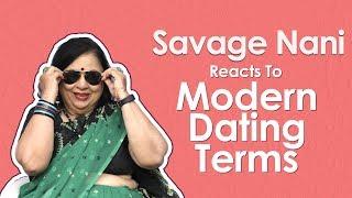 Savage Nani Reacts To Modern Dating Terms | MissMalini