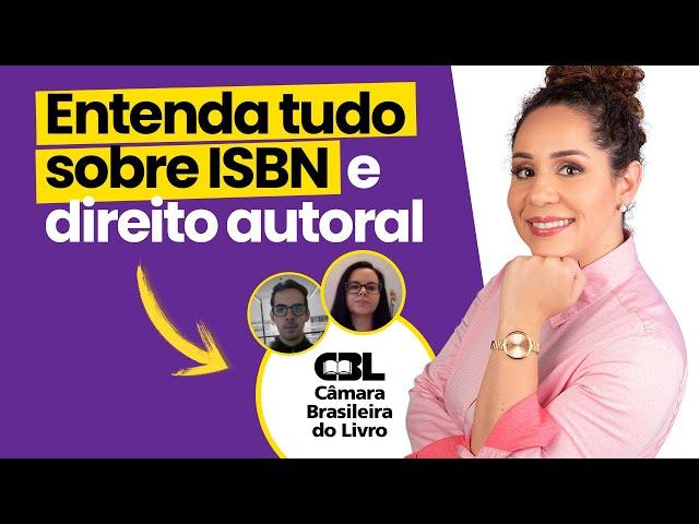 Como registrar o ISBN e o Direito Autoral do seu livro com a CBL - Bate-papo com Samuel e Iolanda