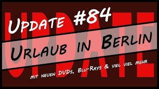Update #84 Urlaub in Berlin