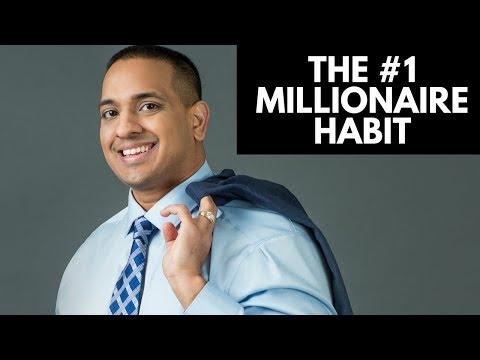 The #1 Millionaire Habit