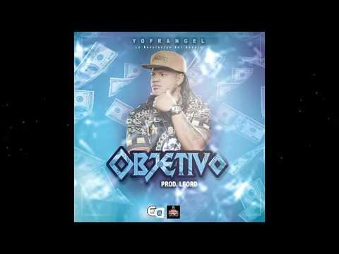 NUEVO - Yofrangel - Objetivo - By LeoRd 2017