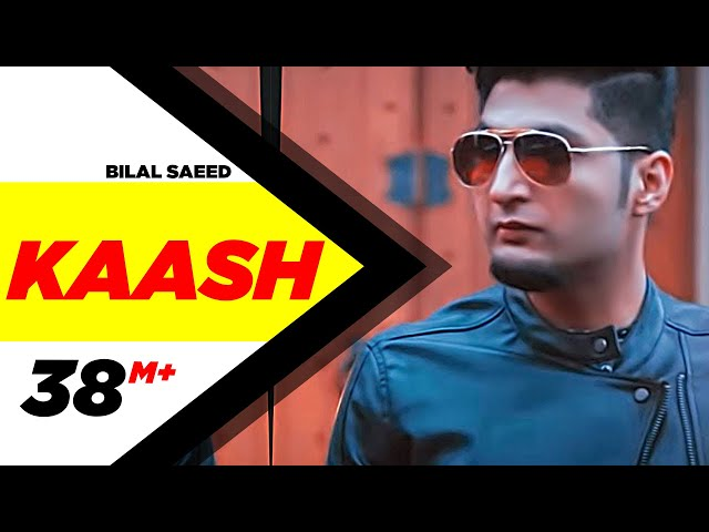 Kaash | Bilal Saeed | Bloodline | Latest Punjabi Songs 2015 | Speed Records