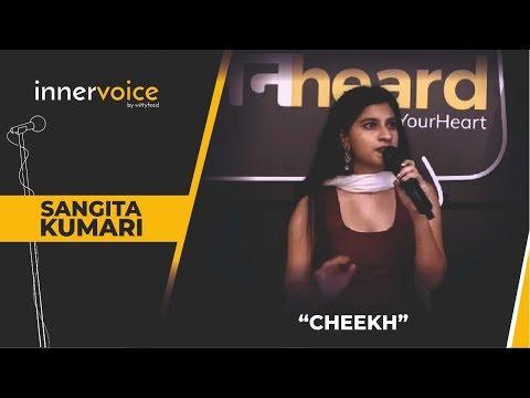 Cheekh By Sangita Kumari | Unheard 7.0 | Gurugram | Ep 03
