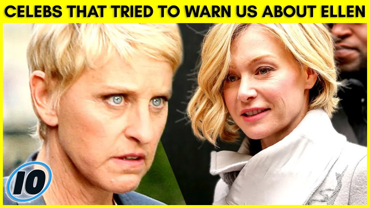 Celebrities That Tried To Warn Us About Ellen Degeneres
