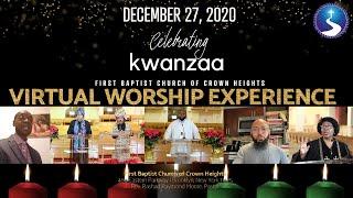 December 27, 2020: Kwanzaa Worship Experience