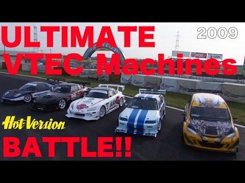 VTECマシン最速戦 ULTIMATE VTEC BATTLE!!【Best MOTORing】2009