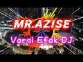 DJ Rasanya Aku Sedang Melayang l versi cover efek DJ MR.AZISE