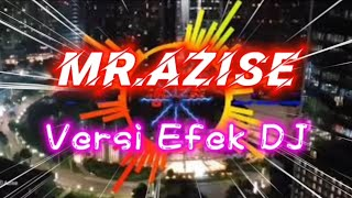 Download DJ Rasanya Aku Sedang Melayang l versi cover efek DJ MR.AZISE