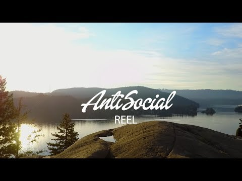 AntiSocial REEL 2018