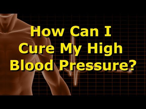 how-can-i-cure-my-high-blood-pressure?