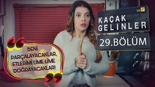 Kaçak Gelinler 29 Bölüm  Takipçileri Şebnem Gürsoy'u suçluyor!