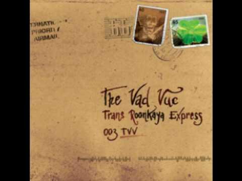 The Vad Vuc - C'era una volta