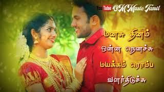 Manasu dhinam unna nenaChu | whatsapp status | love melody |
