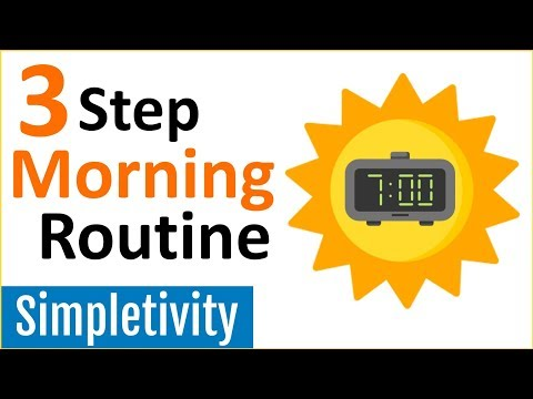 3 Steps to a Better Morning Routine (Start Your Day Right)