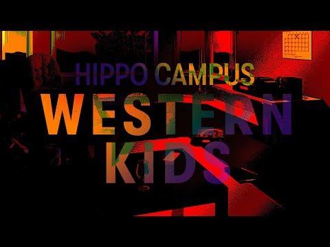 Hippo Campus – Western Kids (Lyrics)