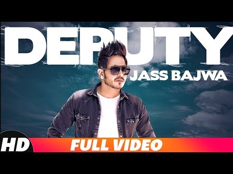 Deputy | Full Video | Jass Bajwa | Gupz Sehra | Latest Punjabi Song 2018 | Speed Records