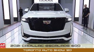 2021 Cadillac Escalade 600 - Exterior And Interior - Global Debut at Toronto Auto Show 2020