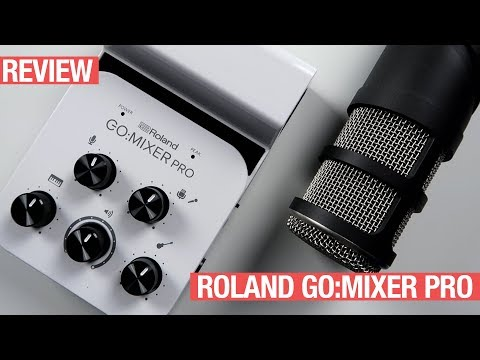 Roland GoMixer Pro Review
