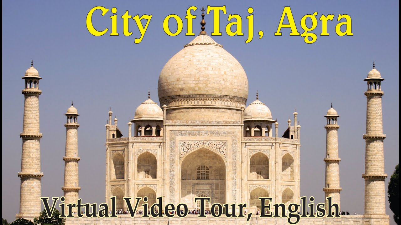 City of Taj - Agra, India