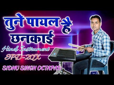 Download Tune payal hai chhankai   hindi cover   spd 20 x Octapad   Sidhu Singh Octapad