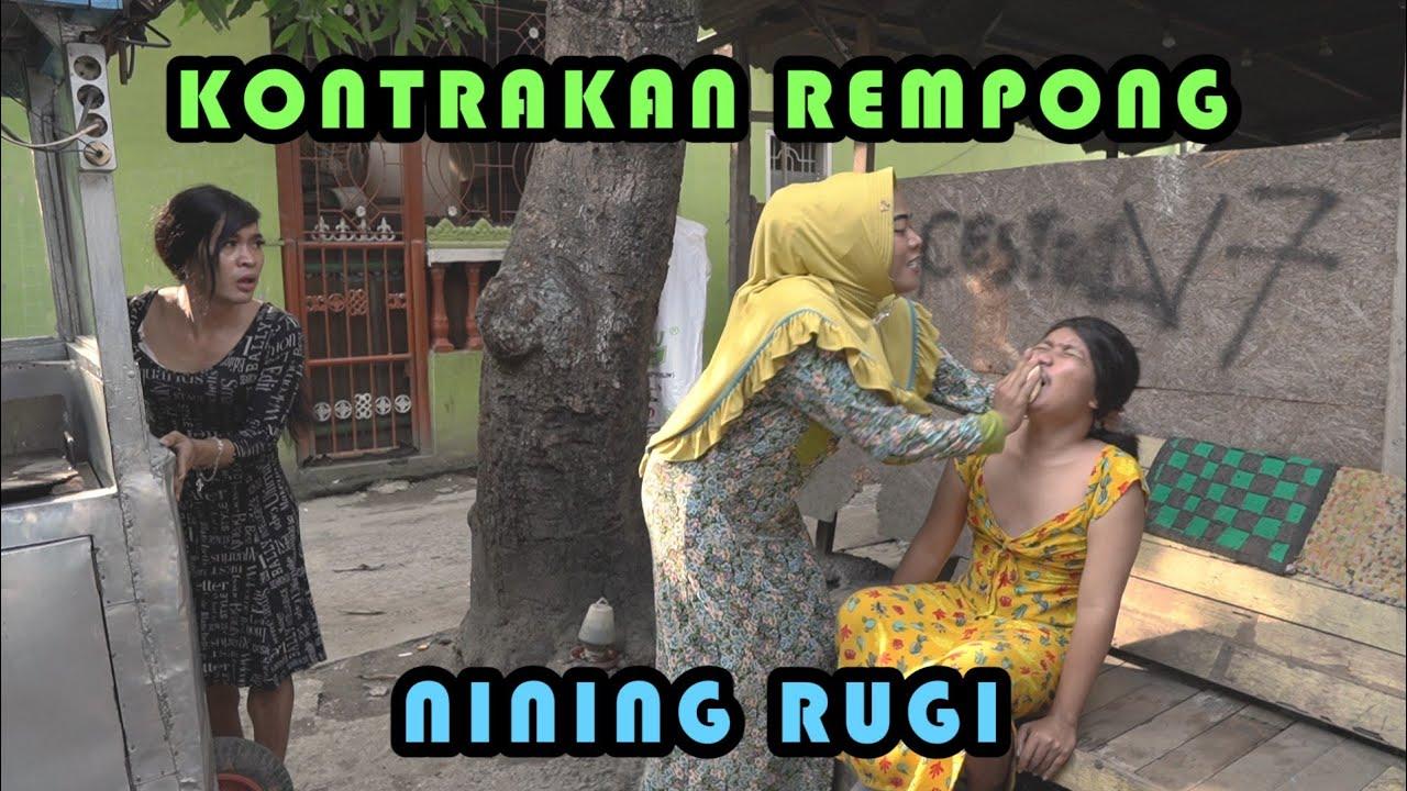 NINING RUGI || KONTRAKAN REMPONG EPISODE 277