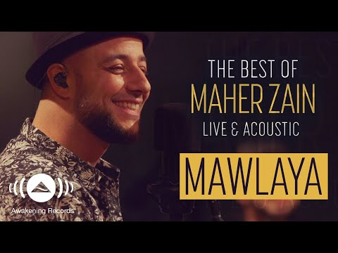 Maher Zain - Mawlaya | ماهر زين - مولاي | The Best Of Maher Zain Live & Acoustic