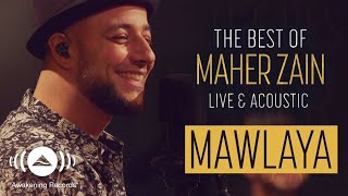 Download Maher Zain - Mawlaya | ماهر زين - مولاي | The Best of Maher Zain Live & Acoustic