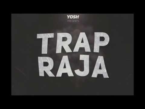 Yosh - Trap Raja
