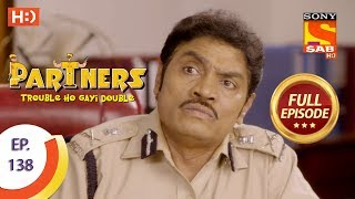 partners trouble ho gayi double ep 138 full episode 7th june 2018