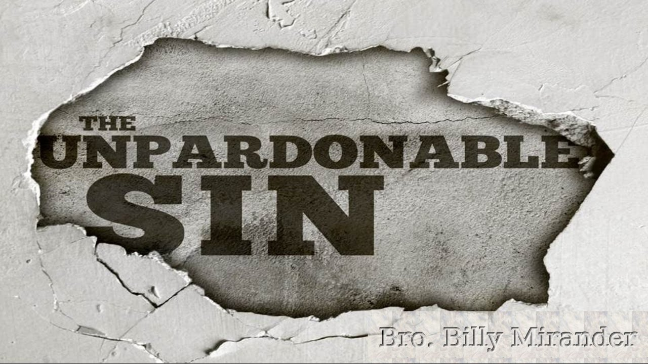 "the search for undpardonable sin Lesson 24 - holy spirit and unpardonable sin a pastor was approached by a young man who nervously asked, ""may i talk with you privately"" the pastor learned that this young man feared he had committed the unpardonable sin."