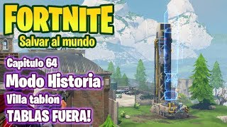 FORTNITE SAVE THE WORLD #64 FINAL VILLATABLON - TABLES OUT - GAMEPLAY IN ENGLISH