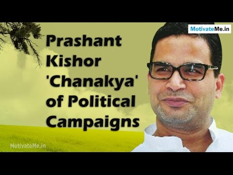 10 Things to know about Prashant Kishor, 'Chanakya' of Political Campaigns