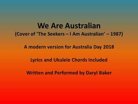 'we Are Australian' Modern Cover Of 'the Seekers I Am