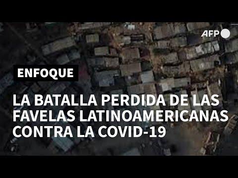 afpes: La batalla perdida de las favelas latinoamericanas contra el coronavirus   AFP