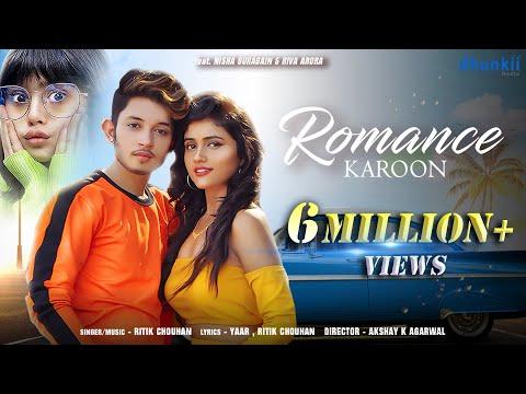 Romance Karoon - Video | Ritik Chouhan , Nisha Guragain, Riva Arora | New Song 2020 | Dhunkii Beats