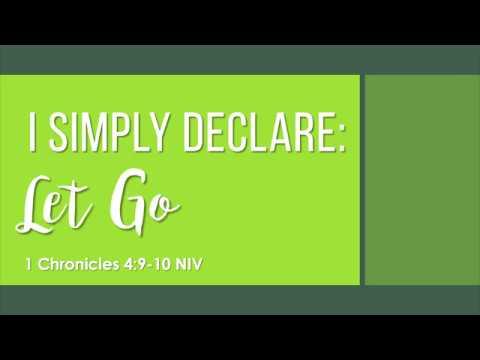 I SIMPLY DECLARE   LET GO  by Rev Brendo S Medina