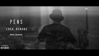 Pens - Cosa Rimane (Videoclip Ufficiale)