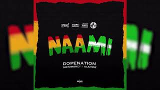 DopeNation x Dj Enimoney x Olamide - Naami  Audio Slide