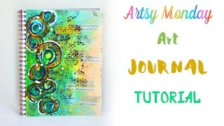 Art Journal - Mixed Media Journal Tutorial - Round and Around - ArTsY MoNdAY