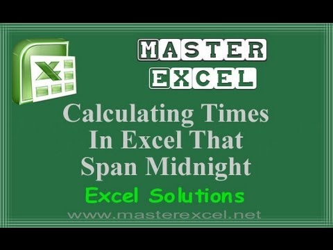 Calculating Times In Excel That Span Midnight
