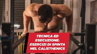 Tecnica ed esecuzione esercizi di spinta nel CALISTHENICS