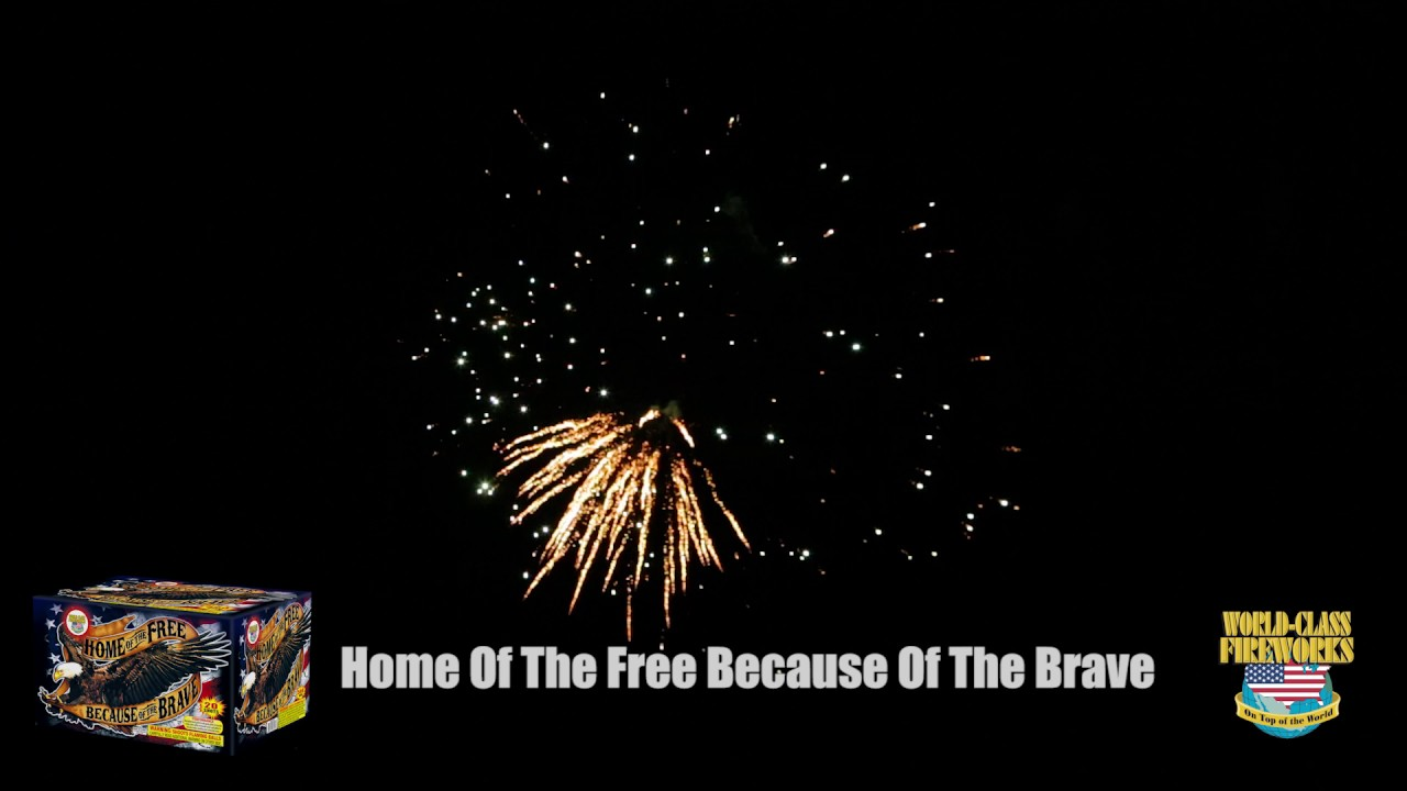 Home of the Free Because of the Brave - World Class ...