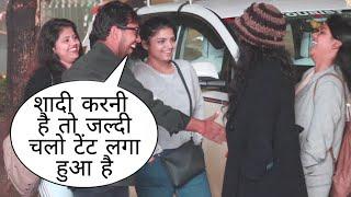 Shadi Ka Tant Laga Rkha Hai Jaldi Chalo Prank On Cute Girl By Desi Boy With Twist Epic Reaction